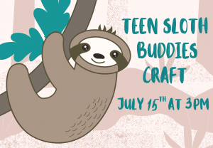 Teen Sloth Backpack Buddies @ Custer County Library - Main Branch 447 Crook St.